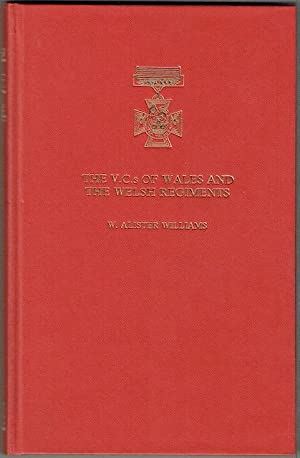 The VCs Of Wales And The Welsh Regiments