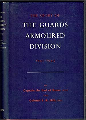 The Story Of The Guards Armoured Division, 1941-1945