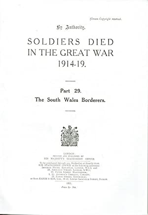 Soldiers Died In The Great War 1914-19: Part 29. The South Wales Borderers