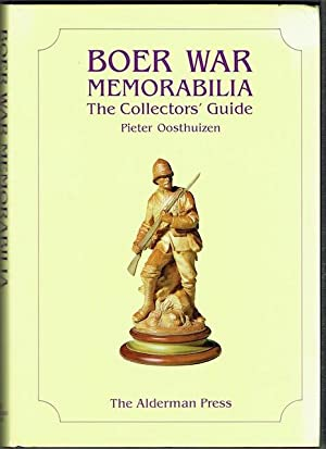 Boer War Memorabilia: The Collectorâ  s Guide