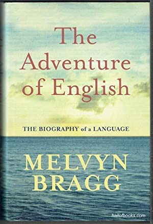 The Adventure Of English 500AD to 2000: The Biography Of A Language (Signed)