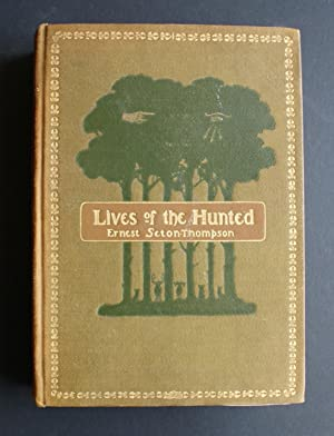 Lives of the Hunted. Containing the true account of the doings of five quadrupeds and three birds ...