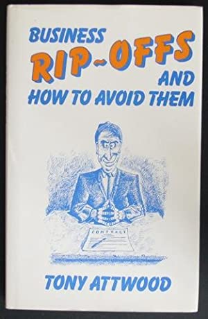 Business Rip-Offs and how to avoid them