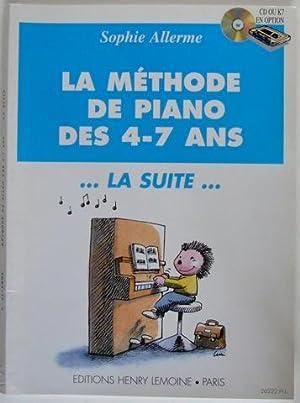 La Methode de Piano des 4-7 ans.: Sophie Allerme