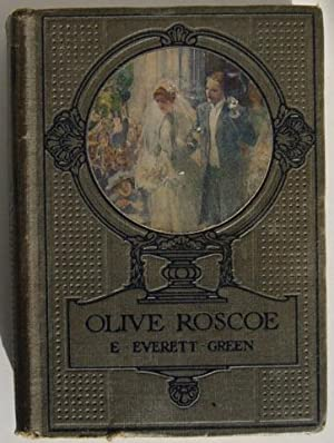Olive Roscoe; or the New Sister.