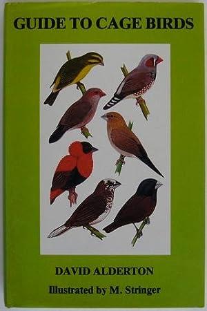 Guide to Cage Birds: David Alderton