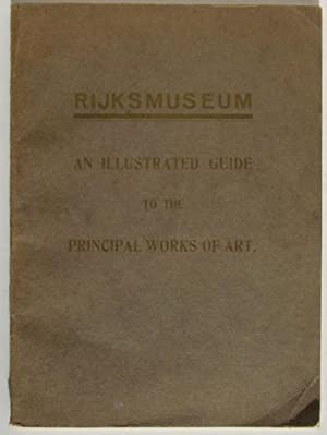 Rijksmuseum. An Illustrated Guide to the Principal Works of Art: F. Schmidt-Degener