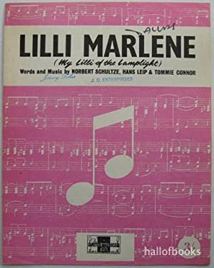 Lilli Marlene. (My Lilli of the Lamplight): Norbert Schulze, Hans