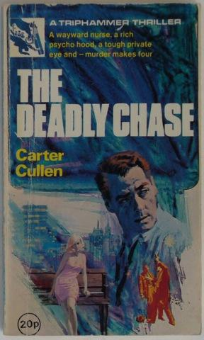 The Deadly Chase.