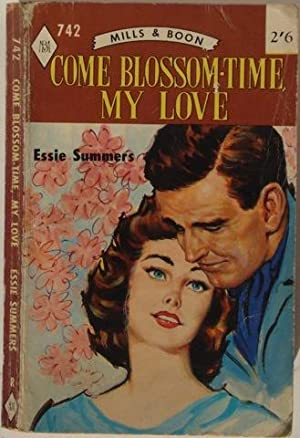 Come Blossom-Time My Love