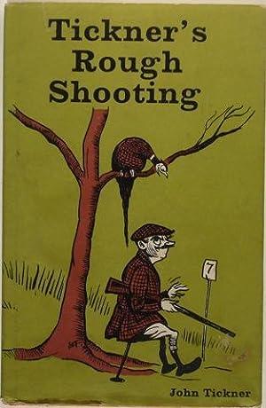 Tickner's Rough Shooting: John Tickner