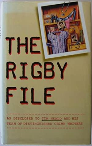 The Rigby File.: Tim Heald.