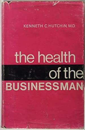 The Health of the Businessman
