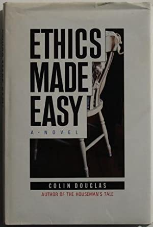 Ethics Made Easy: A Novel