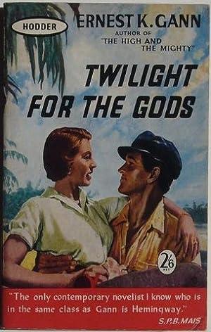 Twilight For The Gods: Ernest K. Gann
