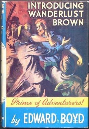 Introducing Wanderlust Brown.: Edward Boyd