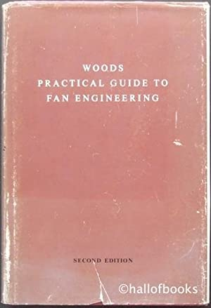 Woods Practical Guide to Fan Engineering