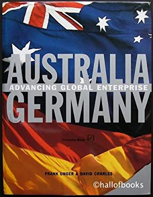 Australia Germany: Advancing Global Enterprise: Frank Unger and David Charles