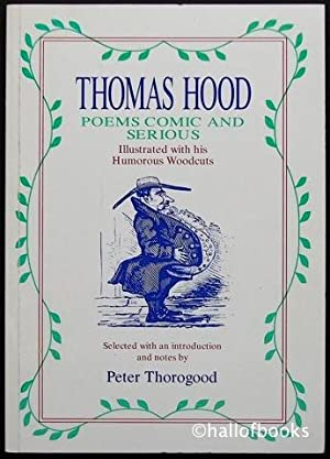 Thomas Hood: Poems Comic and Serious, Illustrated: Peter Thoroughgood