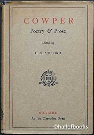Cowper Poetry and Prose: With Essays By Hazlitt & Bagehot