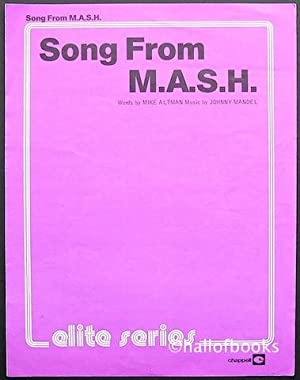 Song From M.A.S.H.: Mike Altman and Johnny Mandel