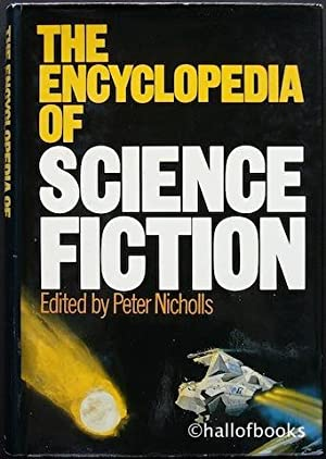 The Encyclopedia of Science Fiction: An Illustrated: Peter Nicholls (editor)