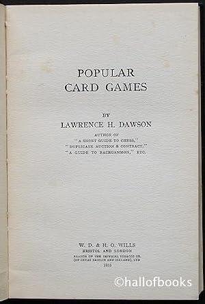 Popular Card Games: Lawrence H. Dawson