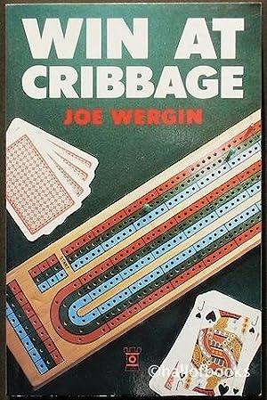 Win At Cribbage: Joe Wergin