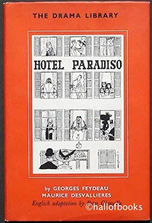 Hotel Paradiso: Georges Feydeau and Maurice Desvallieres, English adaption by Peter Glenville