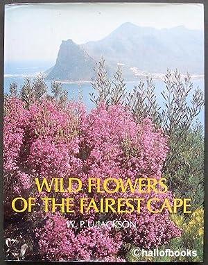 Wild Flowers Of The Fairest Cape: P. U. Jackson