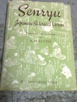 Senryu Japanese Satirical Verses: Blyth R.H.
