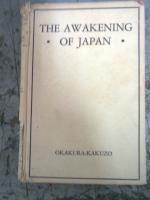 The Awakening of Japan: Okakura-Kakuzo