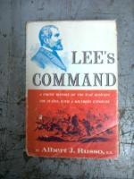 Lee's Command: Russo, Albert J.