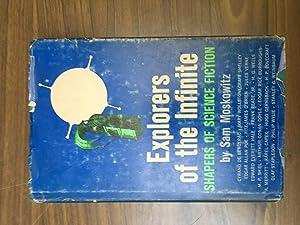 Explorers of the Infinite: Shapers of Science: Moskowitz, Sam