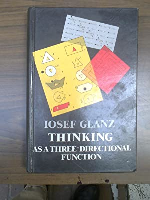 Thinking as a Three-Directional Function: Glanz, Iosef