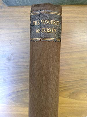 The Conquest of Turkey (or The Decline: Brockett, L. P.