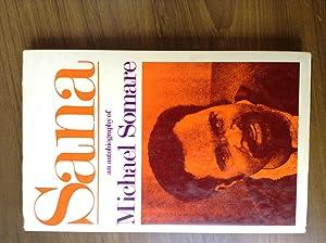 Sana An Autobiography of Michael Somare: Somare, Michael