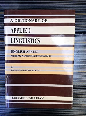 A Dictionary of Applied Linguistics English-Arabic with: Al Khuli, Muhammad