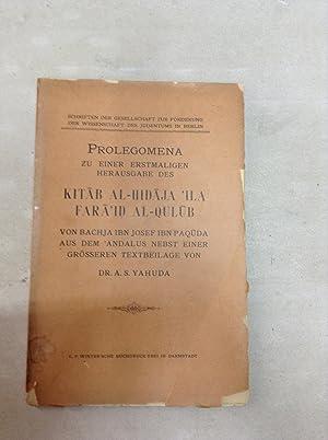Prolegomena Zu Einer Erstmaigen Herausgabe des Kitab: Yahuda, A.S. Dr.