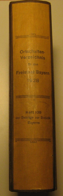 Ortschaften-Verzeichnis für den Freistaat Bayern nach der: Bayerisches Statistisches Landesamt