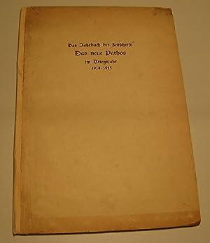 Das Jahrbuch der Zeitschrift Das Neue Pathos: Zech, Paul (Herausgeber):