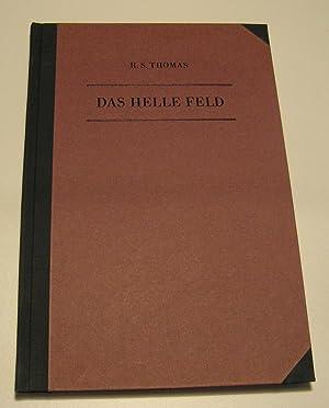 Das Helle Feld. Gedichte Englisch/Deutsch. Herausgegeben, übersetzt: Thomas, R.S.: