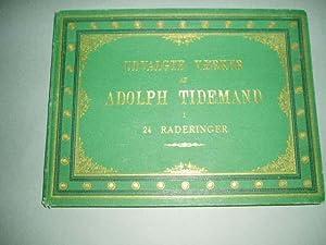Adolph Tidemands Udvalgte Vaerker. (I 24 Raderinger).: Plate book] Tönsberg,