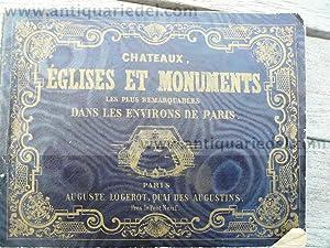 Chateaux, Egliese et Monuments of Paris, anno: Logerot Auguste, Paris
