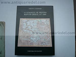 A Catalogue of printed Maps of Greece 1477-1800. Zacharakis, Chr