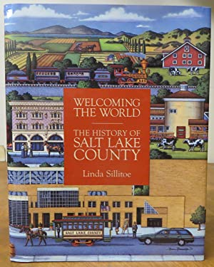 Welcoming the World: A History of Salt Lake County