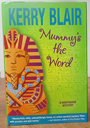 Mummy's the Word: A Nightshade Mystery