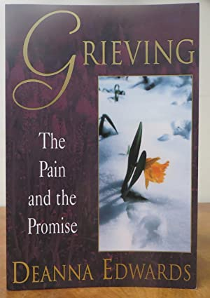 Grieving: The Pain and the Promise
