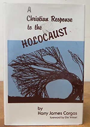A Christian Repsonse to the Holocaust