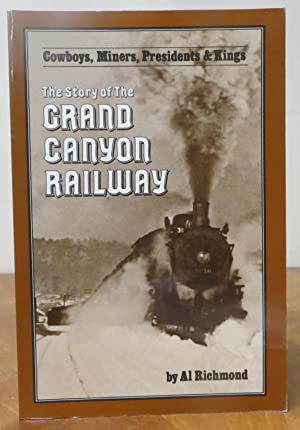 The Story of the Grand Canyon Railway